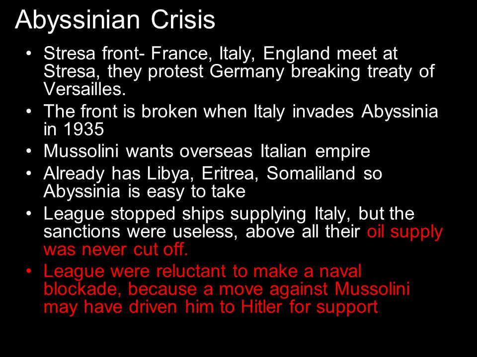 Abyssinian Crisis Stresa front- France, Italy, England meet at Stresa, they protest Germany breaking treaty of Versailles.