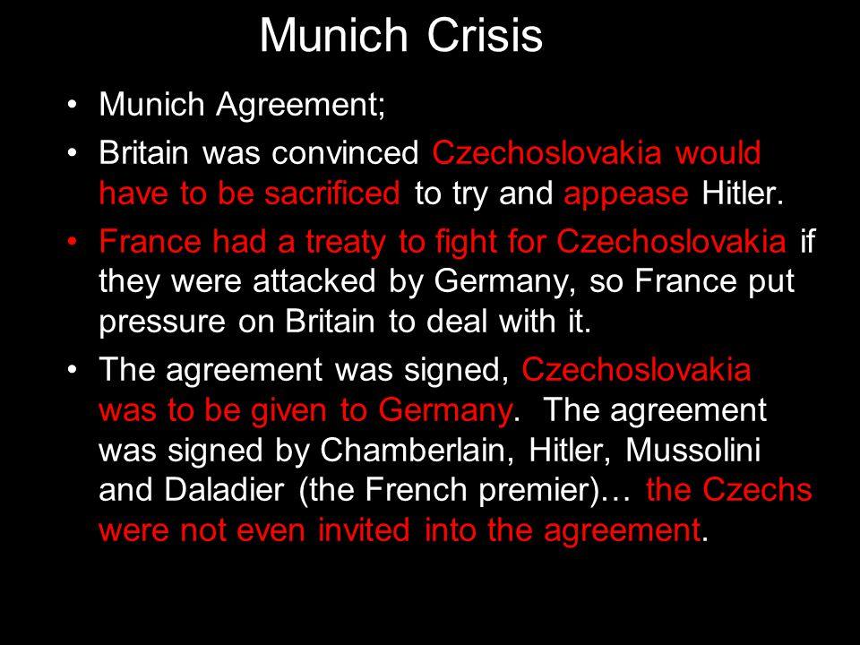 Munich Crisis Munich Agreement;