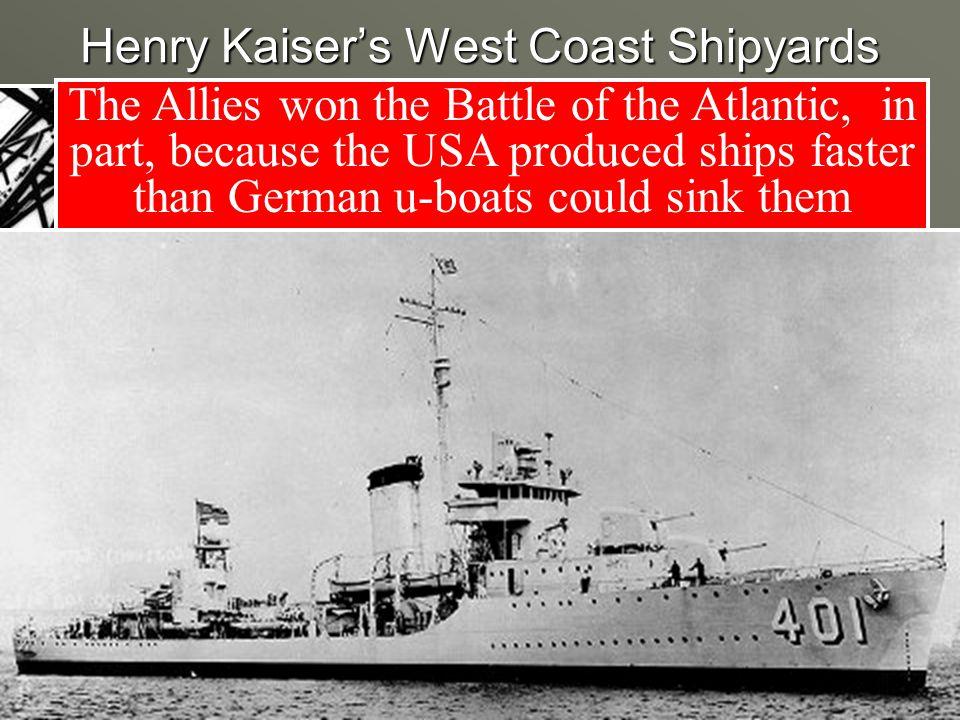 Henry Kaiser's West Coast Shipyards