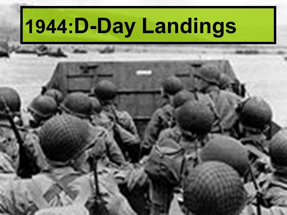 1944:D-Day Landings