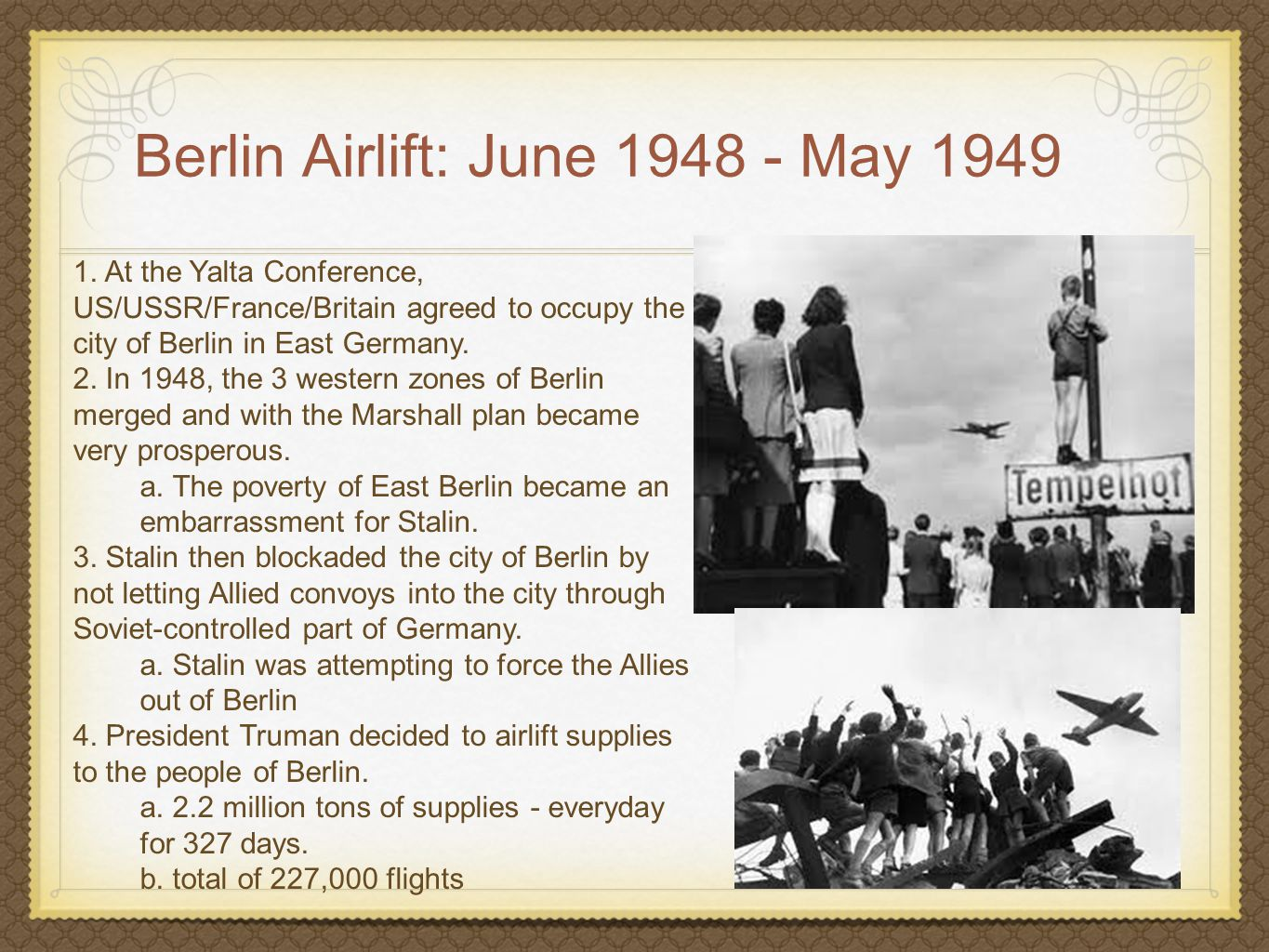 Berlin Airlift: June May 1949