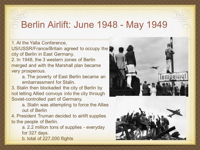 Berlin Airlift: June 1948 - May 1949