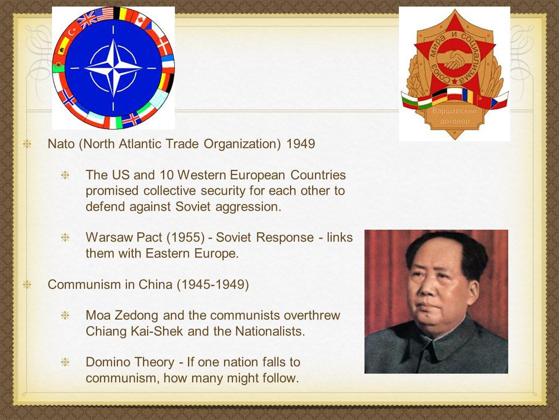 Nato (North Atlantic Trade Organization) 1949