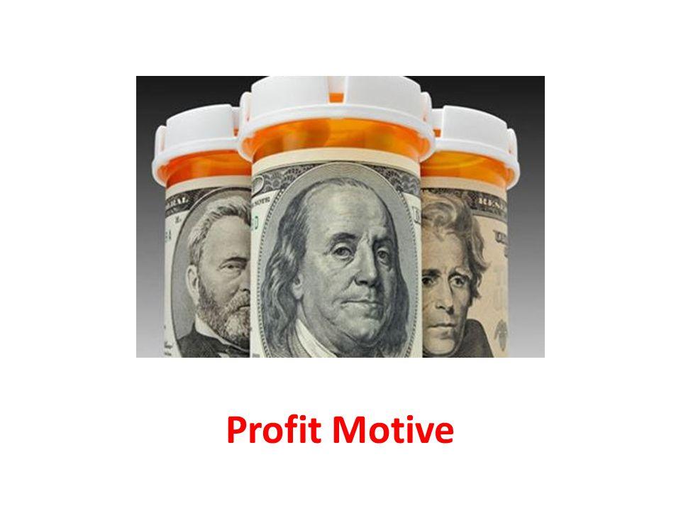 Profit Motive Profit Motive