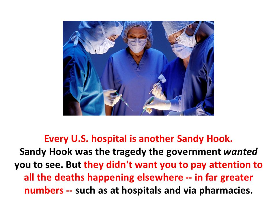 Every U. S. hospital is another Sandy Hook