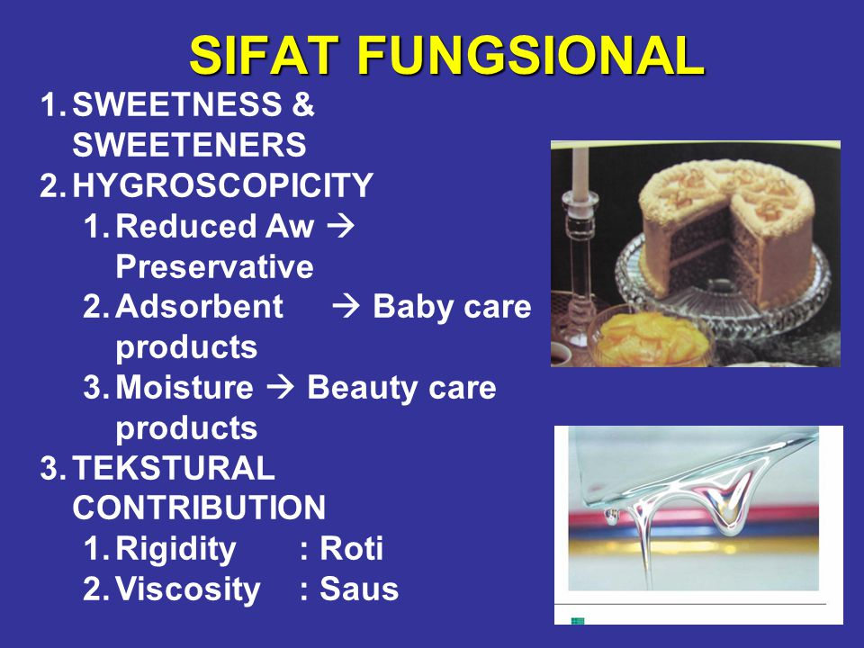 SIFAT FUNGSIONAL SWEETNESS & SWEETENERS HYGROSCOPICITY