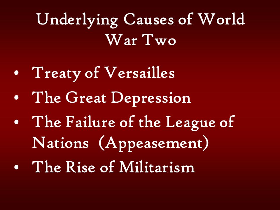 Underlying Causes of World War Two