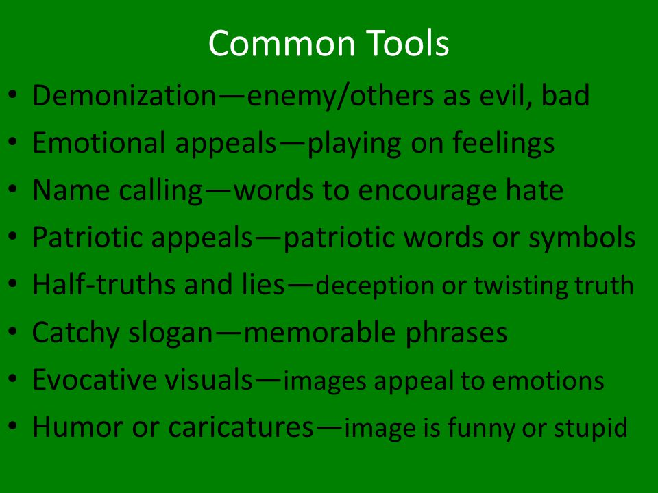 Common Tools Demonization—enemy/others as evil, bad