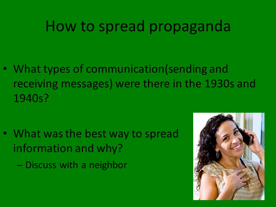 How to spread propaganda