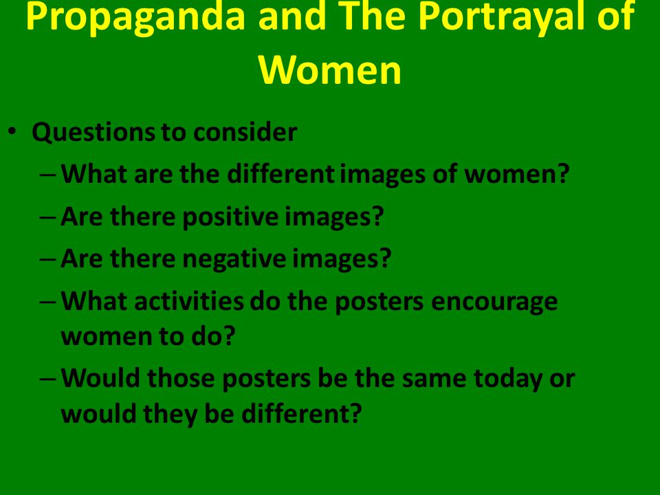 Propaganda and The Portrayal of Women