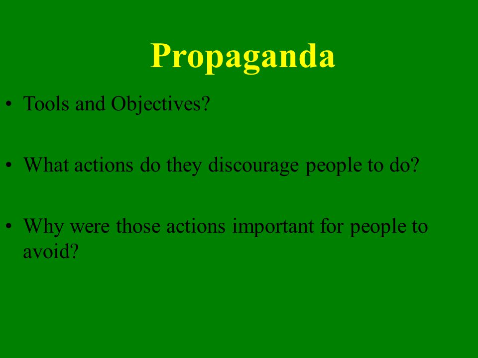 Propaganda Tools and Objectives