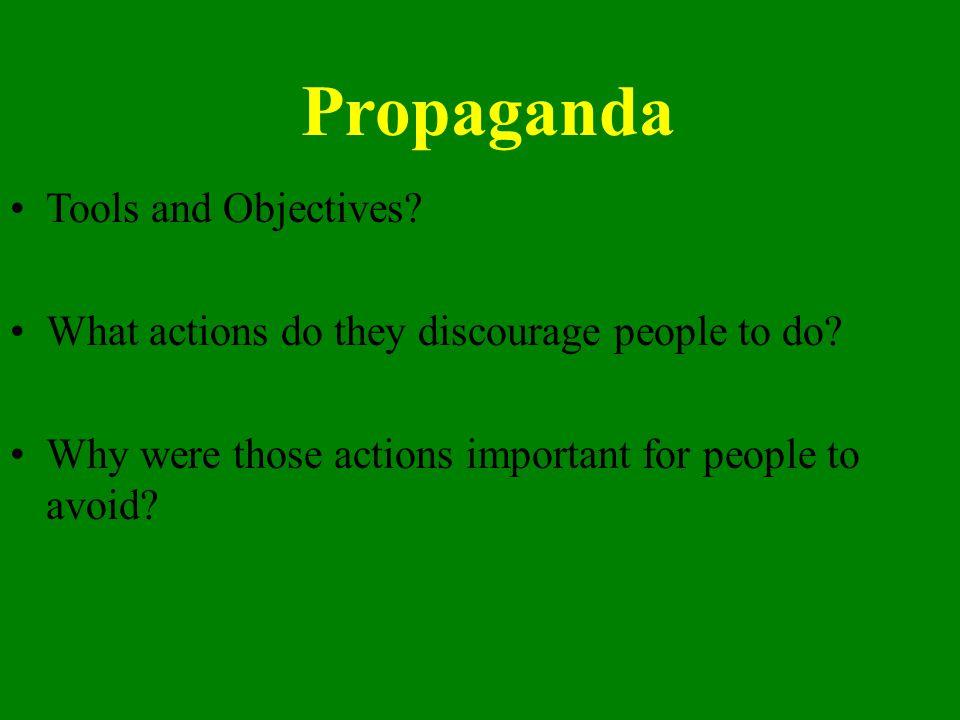 Propaganda Tools and Objectives