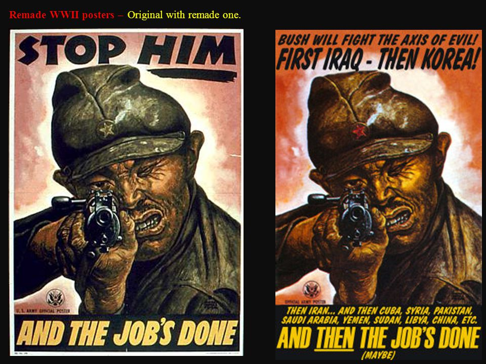 Remade WWII posters – Original with remade one.