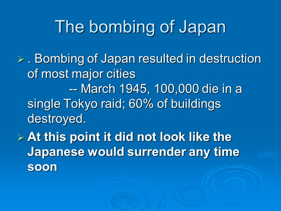 The bombing of Japan