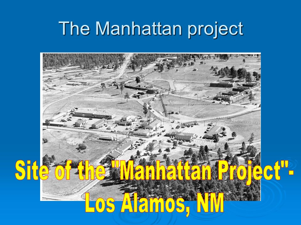 Site of the Manhattan Project -