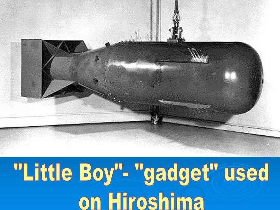 Little Boy - gadget used