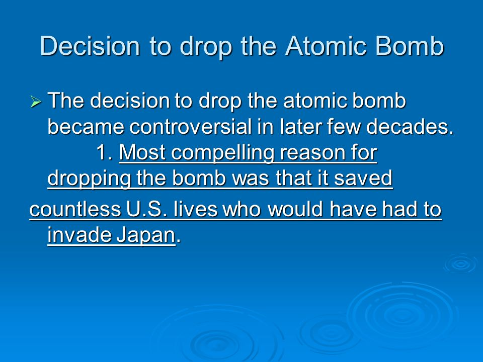 Decision to drop the Atomic Bomb
