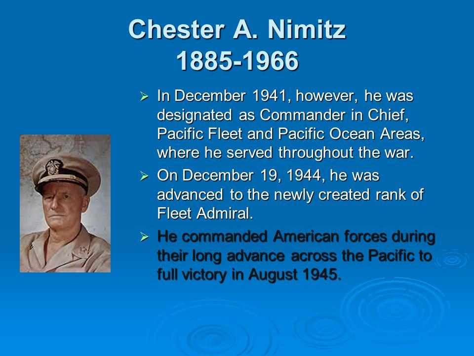 Chester A. Nimitz 1885-1966