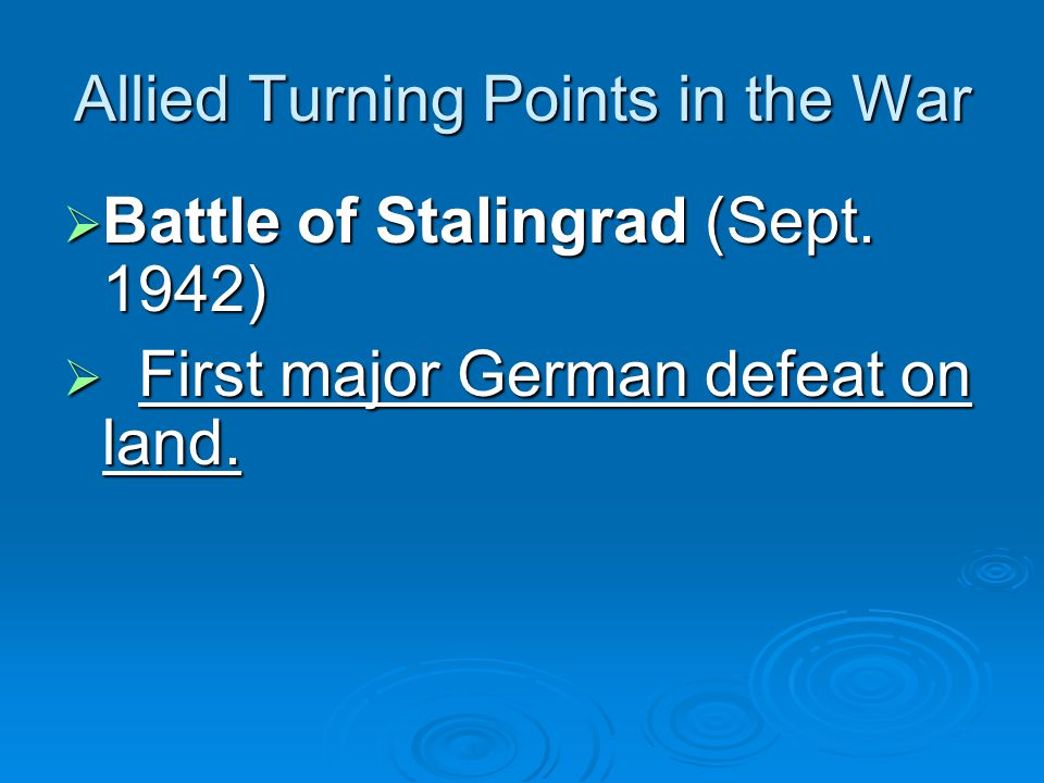 Allied Turning Points in the War