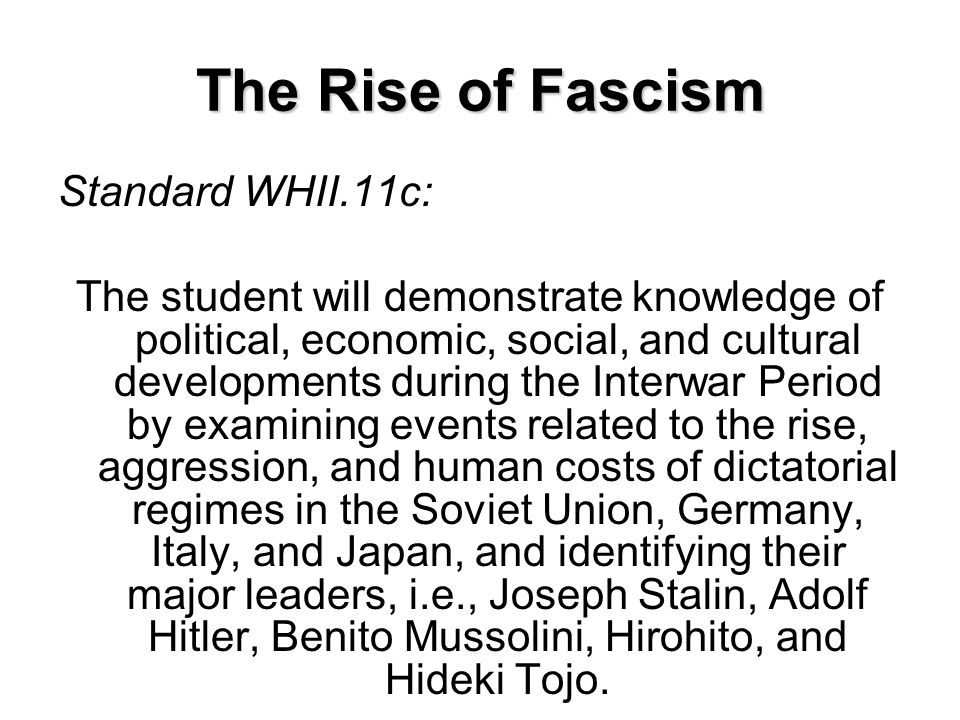 The Rise of Fascism Standard WHII.11c: