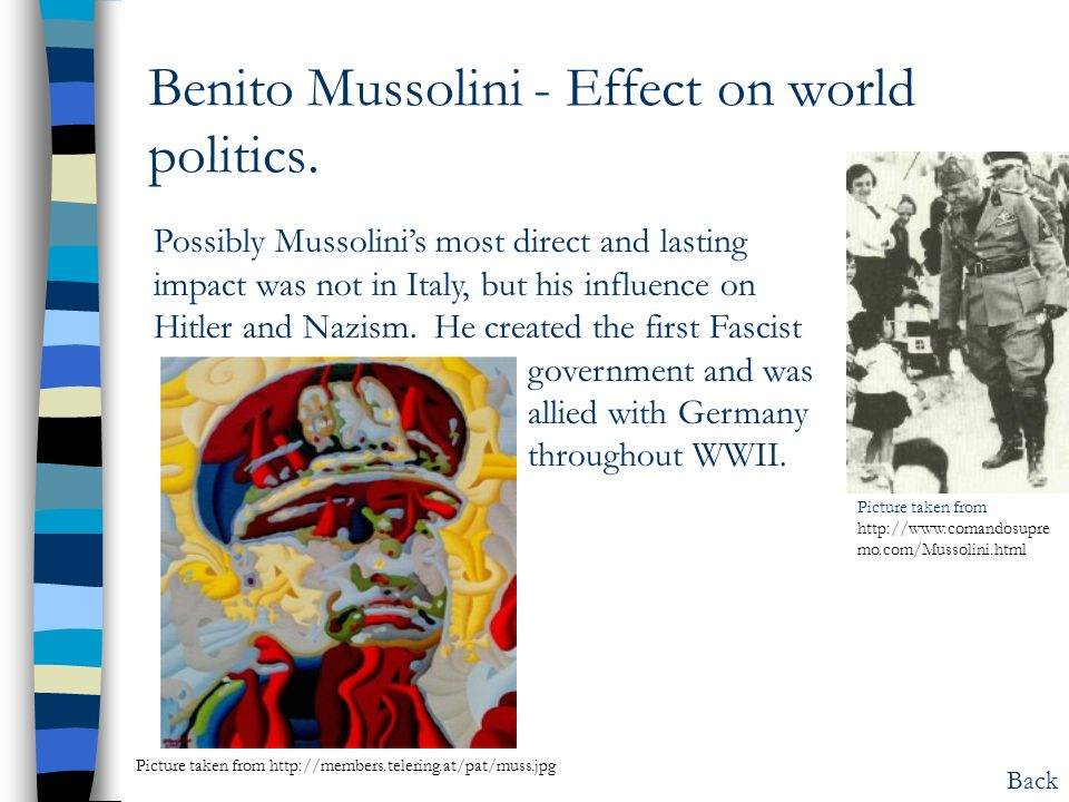 Benito Mussolini - Effect on world politics.