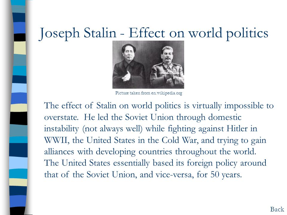Joseph Stalin - Effect on world politics