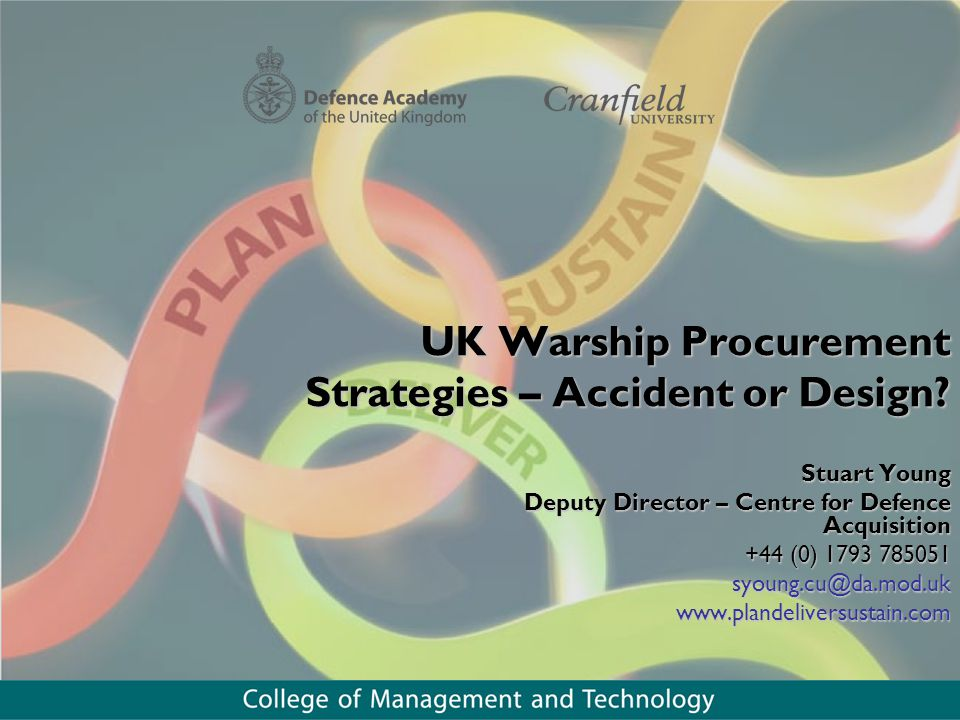UK Warship Procurement Strategies – Accident or Design