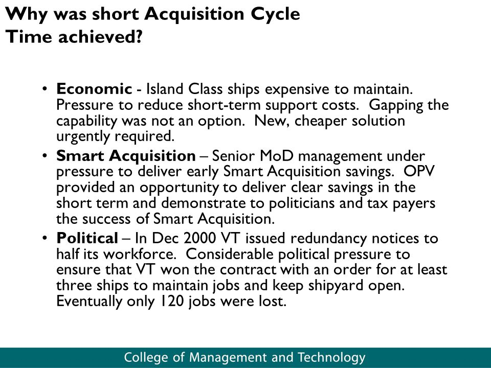 Why was short Acquisition Cycle Time achieved