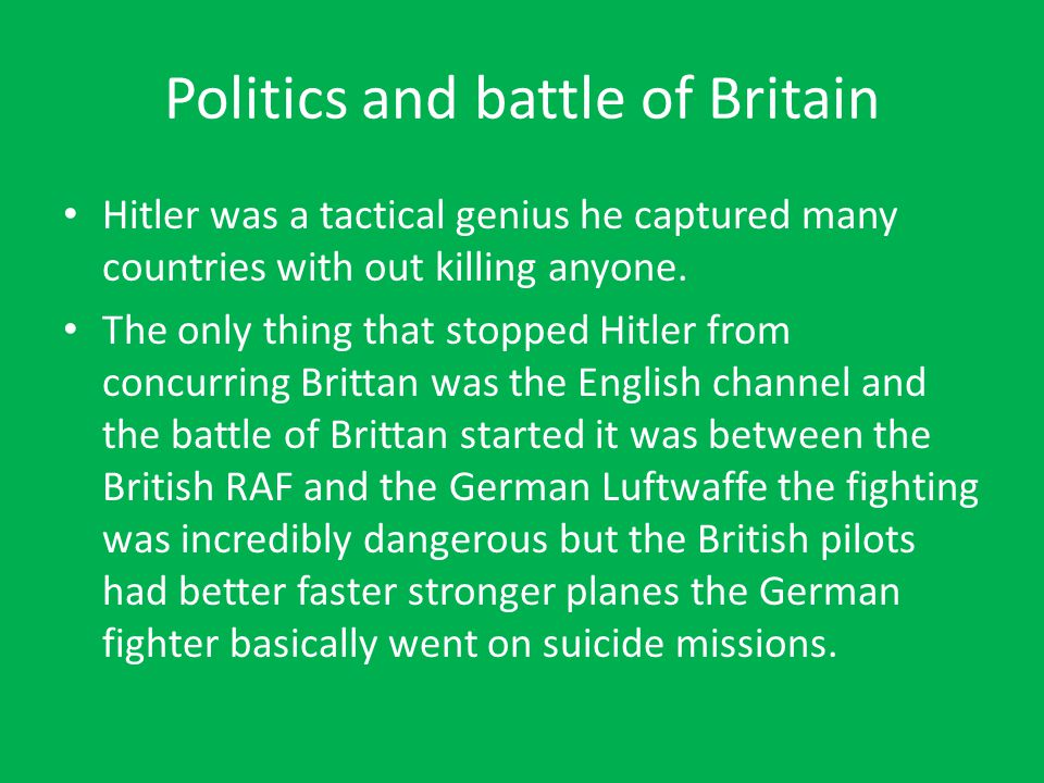 Politics and battle of Britain