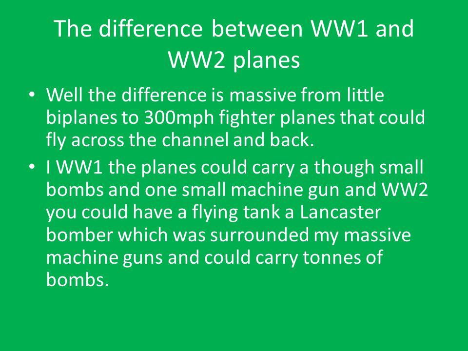 The difference between WW1 and WW2 planes