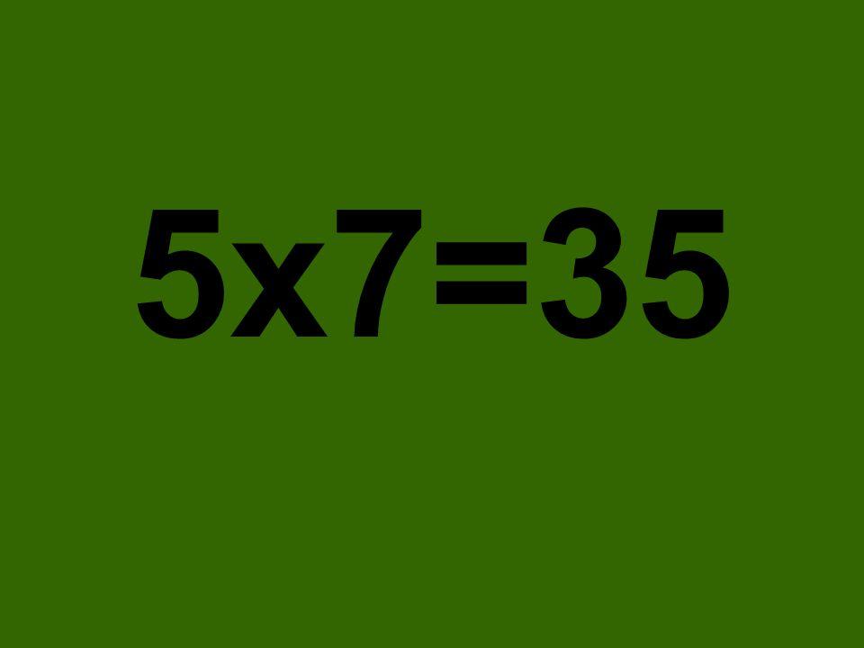 5x7=35