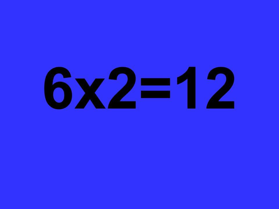 6x2=12