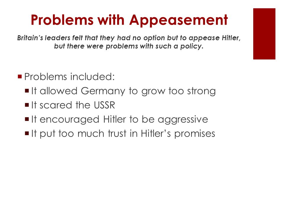Problems with Appeasement