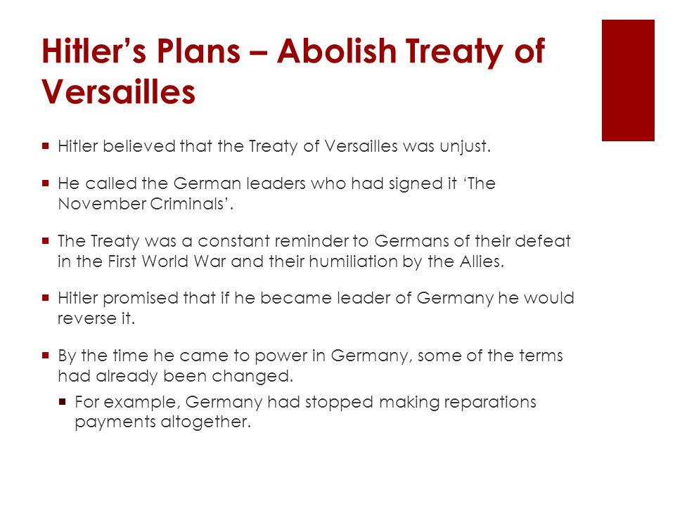 Hitler's Plans – Abolish Treaty of Versailles