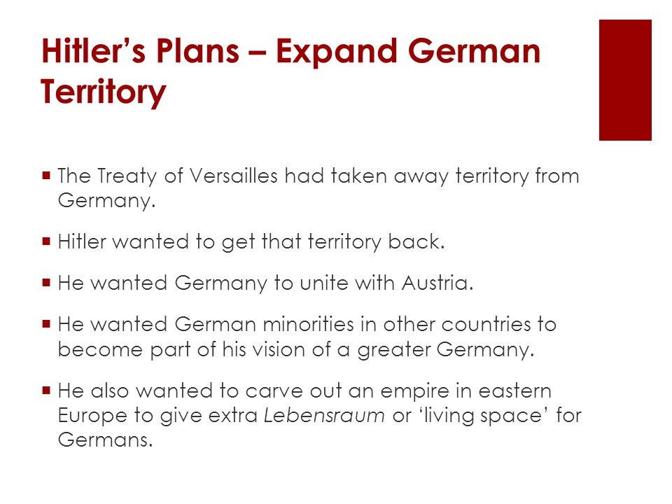 Hitler's Plans – Expand German Territory