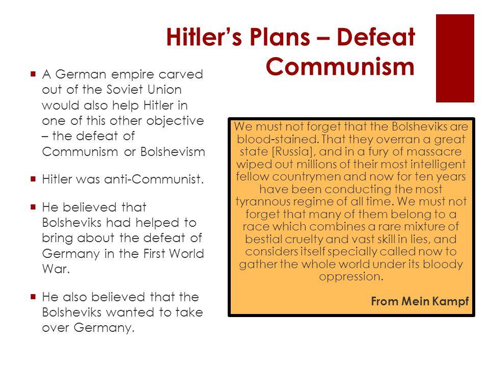 Hitler's Plans – Defeat Communism