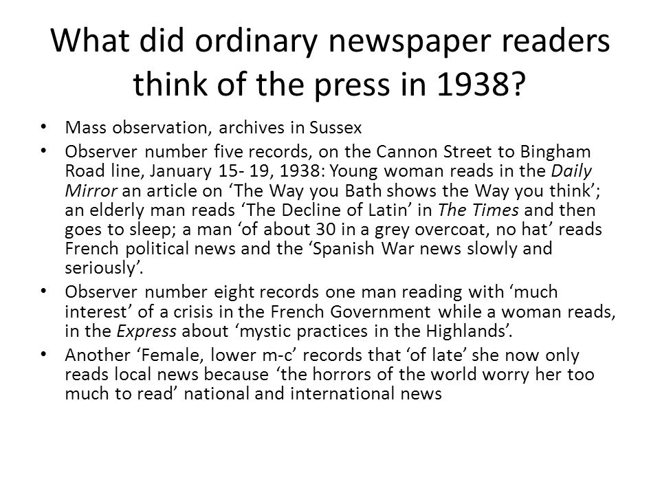 What did ordinary newspaper readers think of the press in 1938