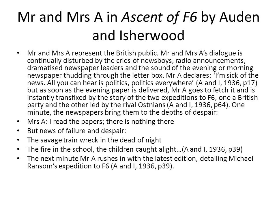Mr and Mrs A in Ascent of F6 by Auden and Isherwood