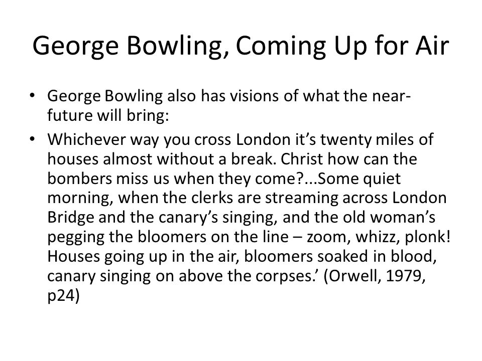 George Bowling, Coming Up for Air