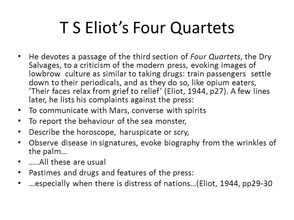 T S Eliot's Four Quartets