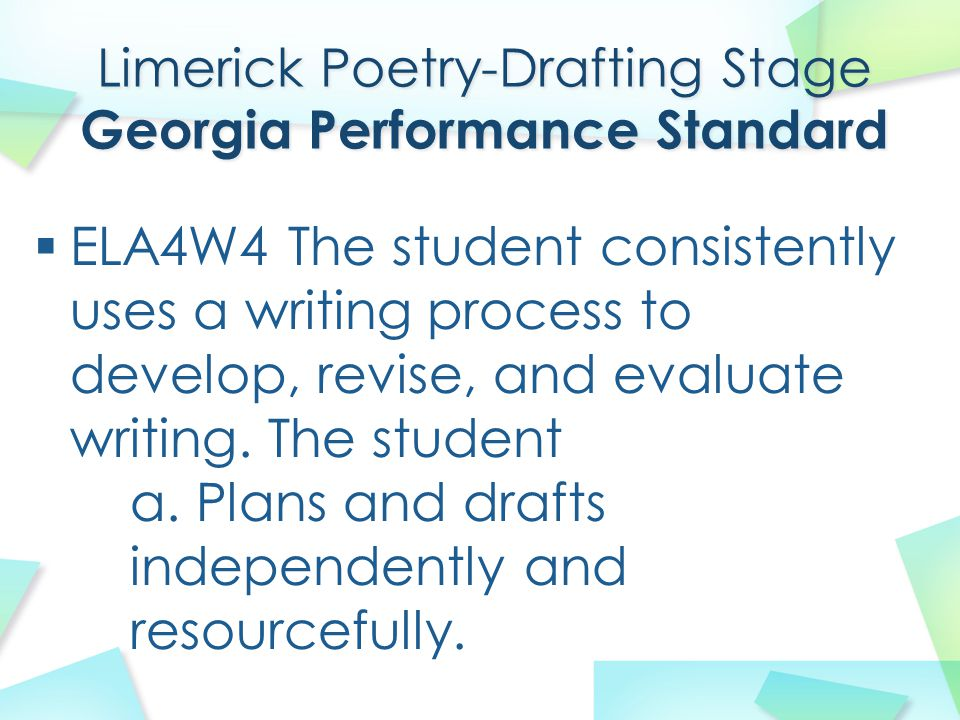 Limerick Poetry-Drafting Stage Georgia Performance Standard