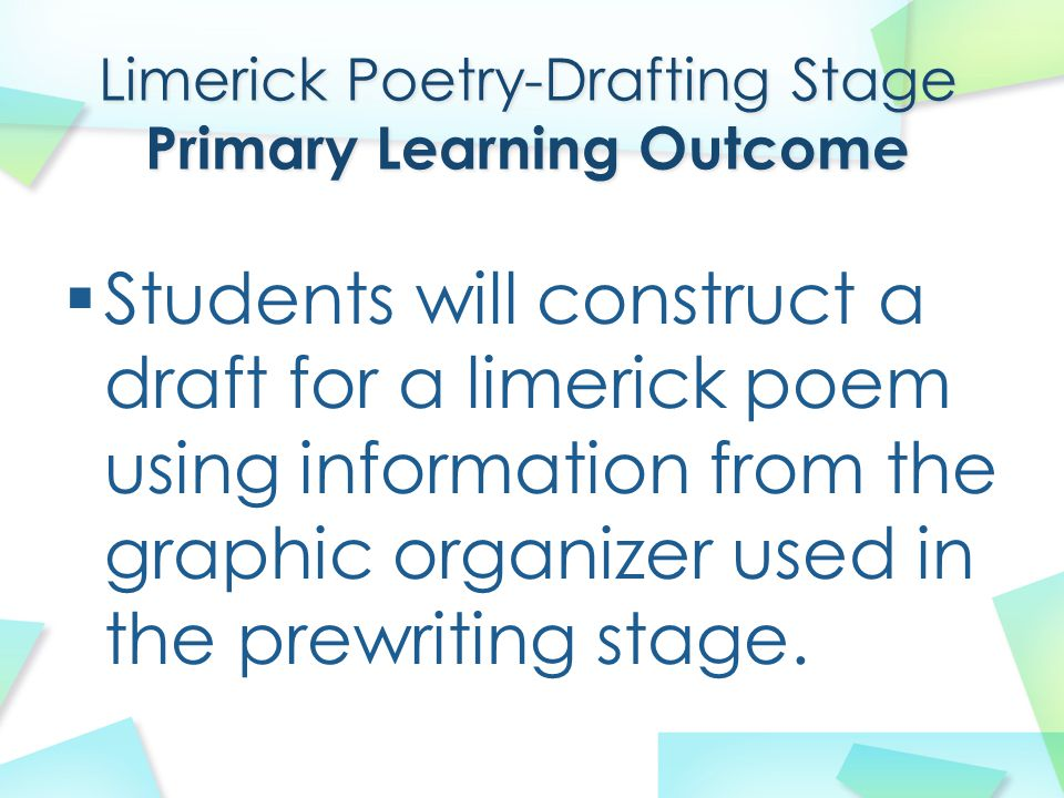 Limerick Poetry-Drafting Stage Primary Learning Outcome