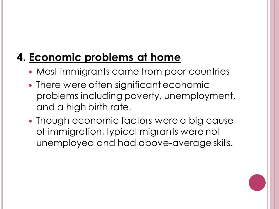 4. Economic problems at home
