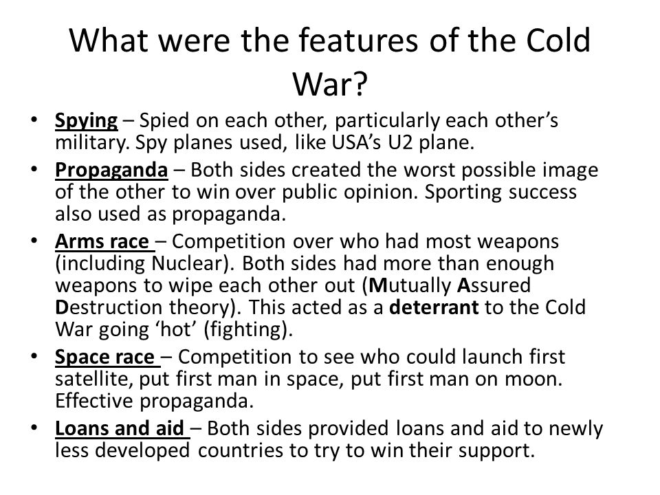What were the features of the Cold War