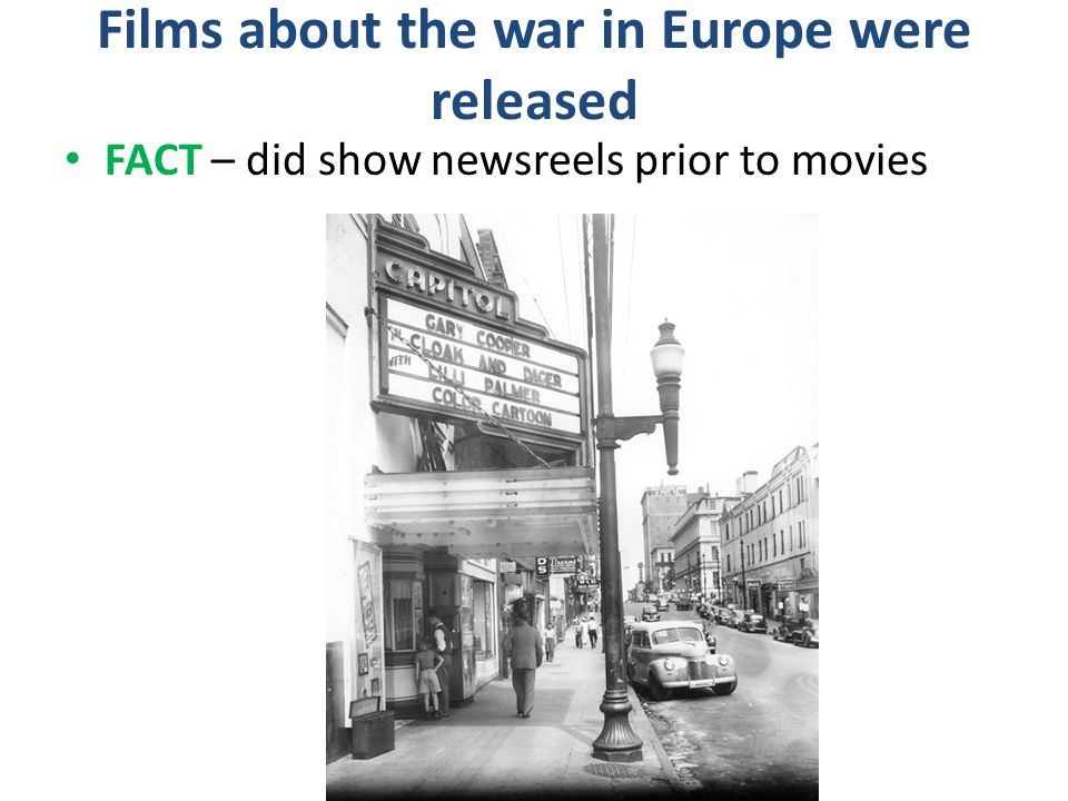 Films about the war in Europe were released