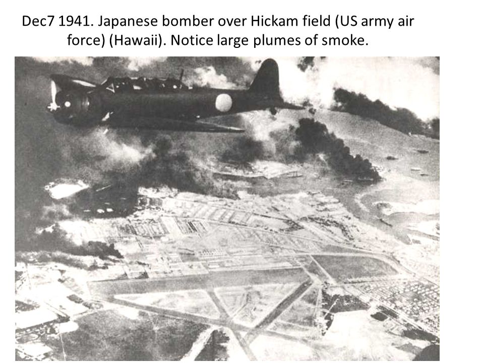 Dec7 1941. Japanese bomber over Hickam field (US army air force) (Hawaii).