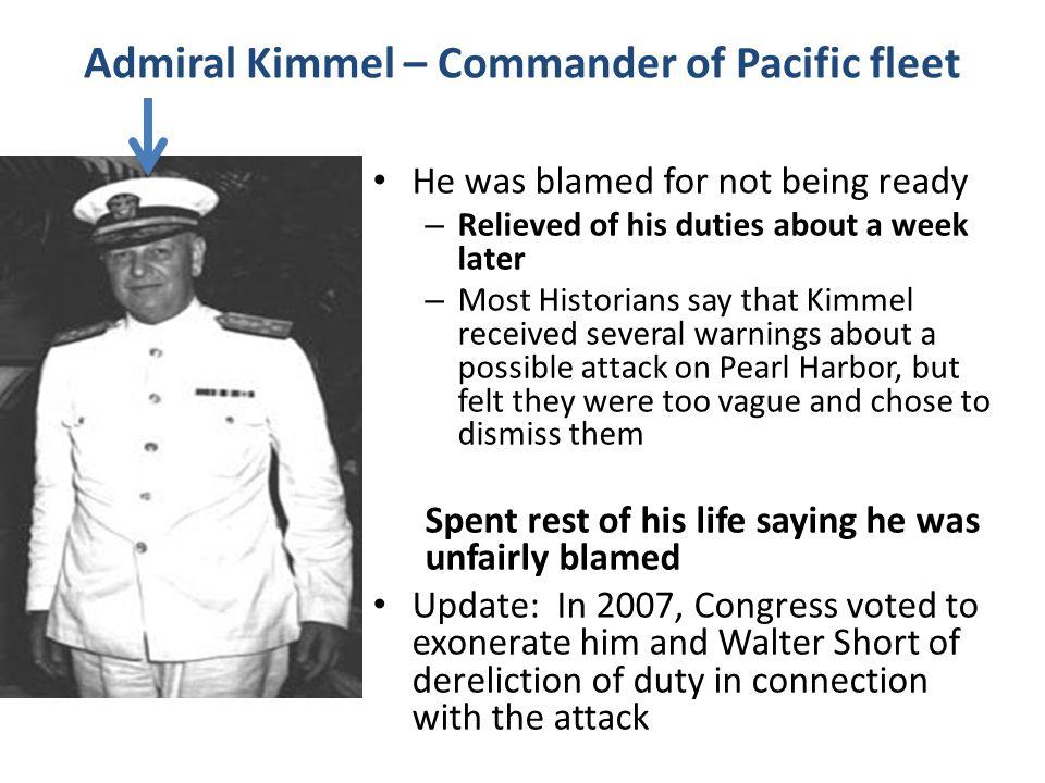 Admiral Kimmel – Commander of Pacific fleet