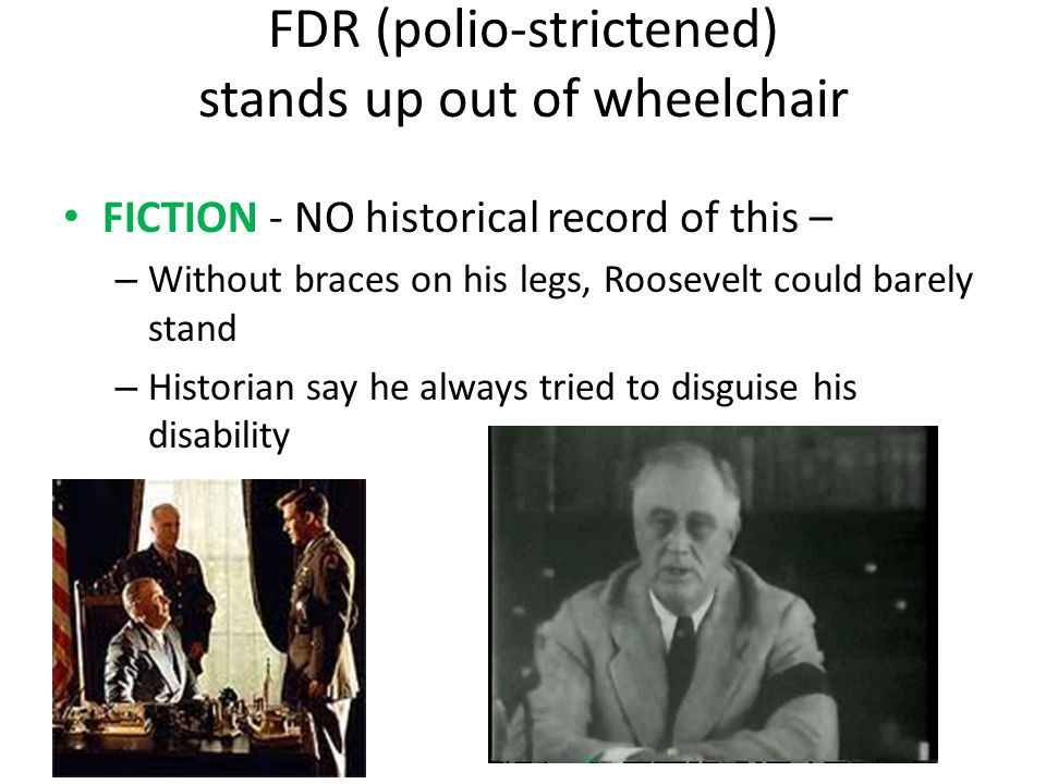 FDR (polio-strictened) stands up out of wheelchair