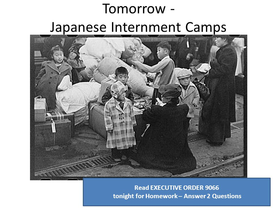 Tomorrow - Japanese Internment Camps