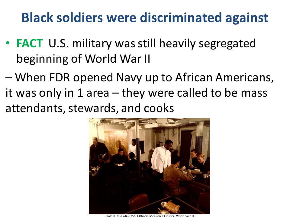 Black soldiers were discriminated against